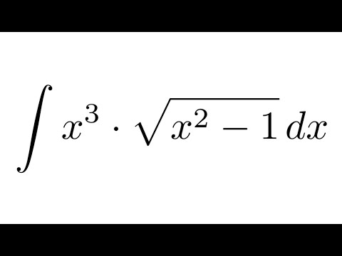 Integral of (x^3)sqrt(x^2-1) (substitution)