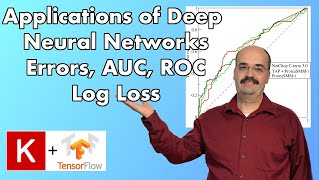 5.1: Binary Classification, ROC, AUC for Deep Learning, TensorFlow and Keras (Module 5, Part 1)