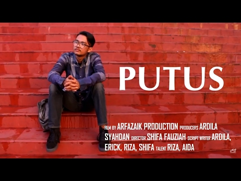 PUTUS (Short Movie - Broadcasting & New Media - Universitas Al Azhar Indonesia