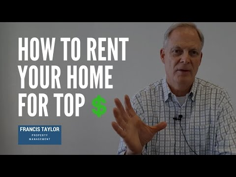 How to Rent Your Home for Top Dollar – Escondido Property Management Education