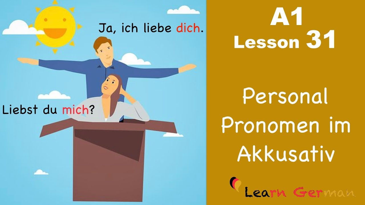 Learn German | Personal Pronouns | Accusative Case | German for beginners | A1 - Lesson 31