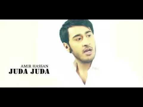 Juda Juda Song Sing By Amir Hassan