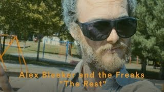 "Alex Bleeker and the Freaks - ""The Rest"" (Official Music Video)"