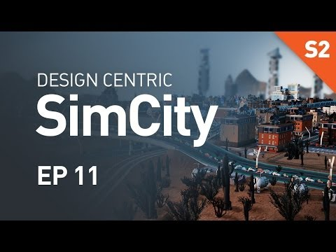 EP 11 - Abundance of Power (Design Centric SimCity Cities of Tomorrow - Season 2)