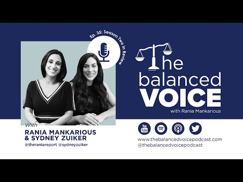 The Balanced Voice Ep. 35 | Rania Mankarious and Sydney Zuiker - Season 2 in Review