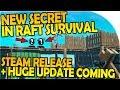 NEW SECRET IN RAFT - STEAM RELEASE, HUGE UPDATE, MULTIPLAYER, ATLANTIS?- Raft Survival Game Gameplay