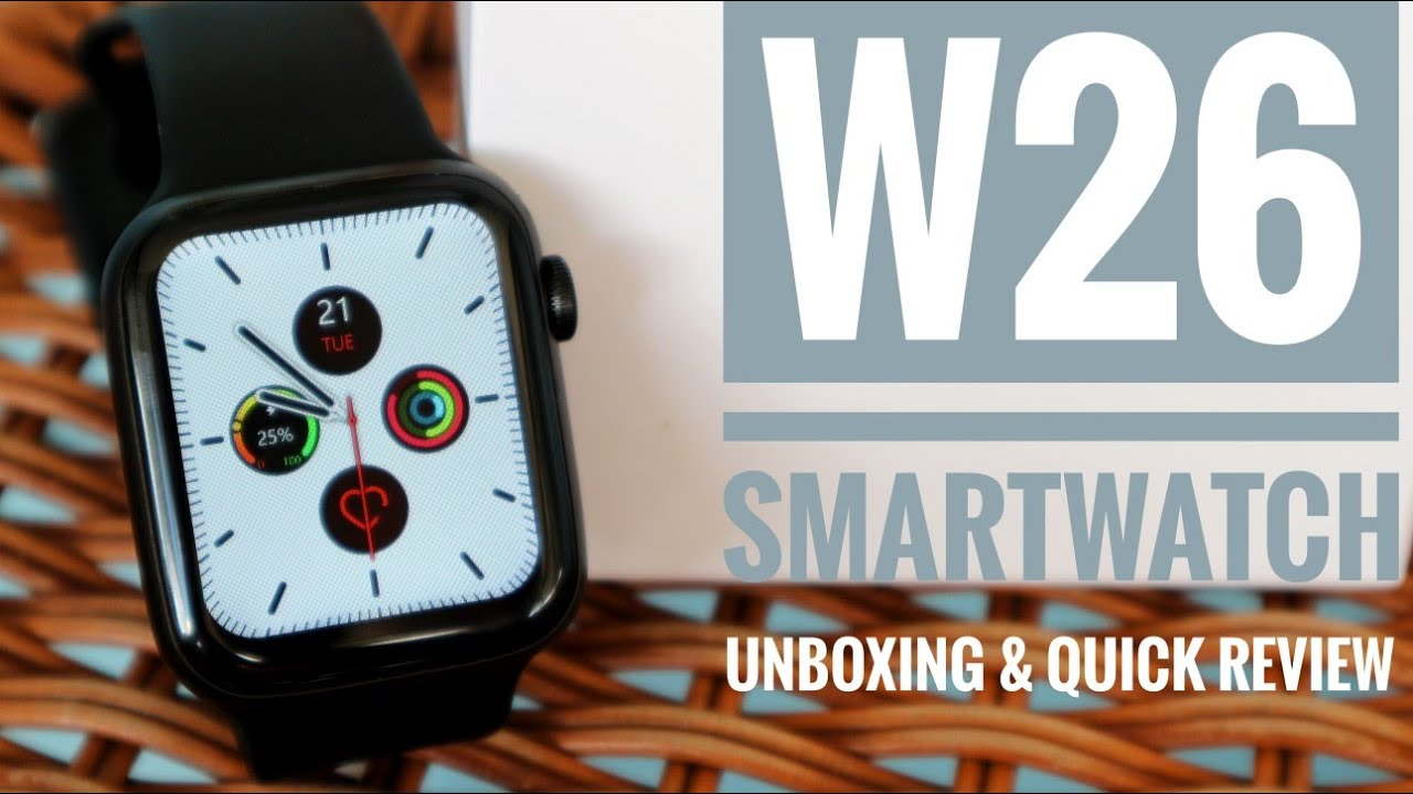 Unboxing & Quick Review W26 Smartwatch