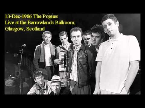 The Pogues Live - 13.Dec.1986 Barrowland Ballroom Glasgow - Full Concert