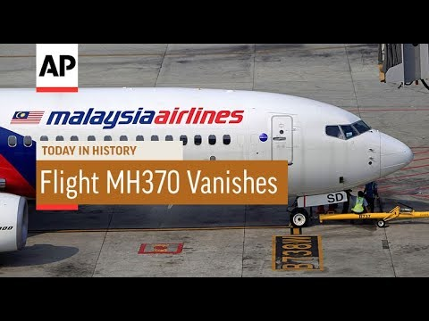 Malaysia Airlines Flight MH370 Vanishes - 2014 | Today In History | 8 Mar 18