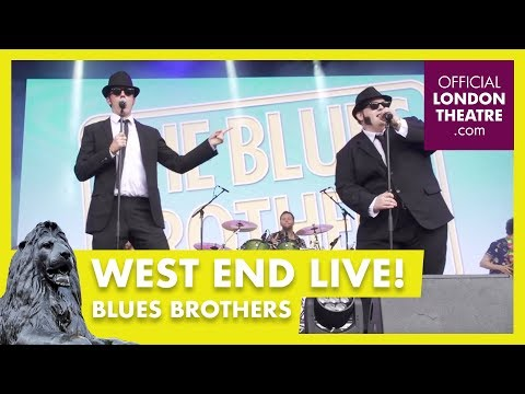 West End LIVE 2017: Blues Brothers