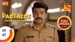 Partners Trouble Ho Gayi Double - Ep 87 - Full Episode - 28th March, 2018