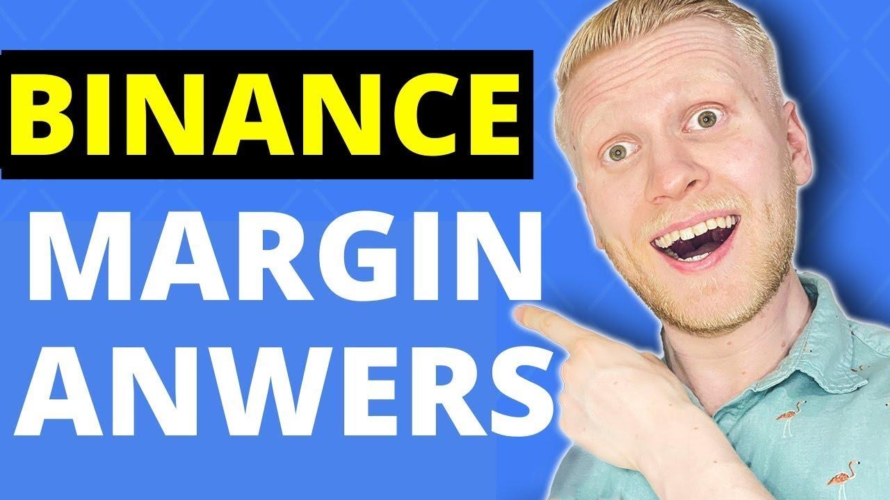 Binance Margin Trading Quiz (NEWEST ANSWERS - JUNE 2021)