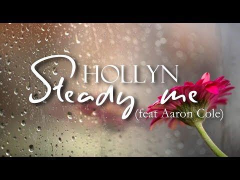 Hollyn - Steady Me ft. Aaron Cole (Sub. Español/Traducción)