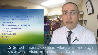 Dr. Safadi Discusses use and effectiveness of allergy shots to trea...