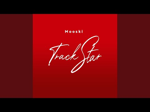 Track Star - Mooski Official