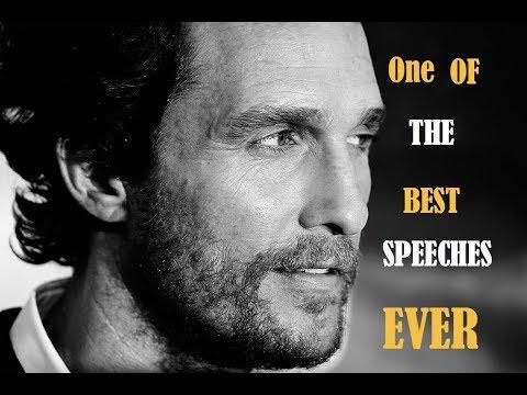 Matthew McConaughey speak at University of Houston A must see video