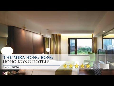 The Mira Hong Kong - Hong Kong Hotels