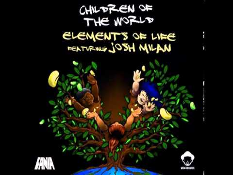 Elements Of Life feat. Josh Milan - Children Of The World (Roots Mix)