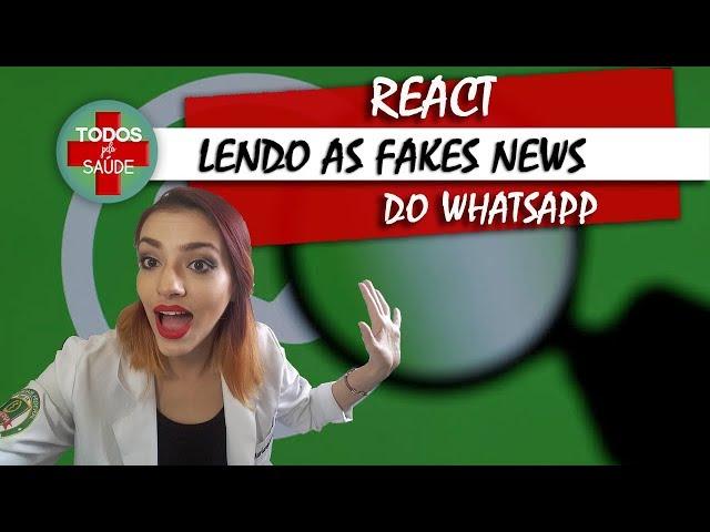 REACT: LENDO AS FAKES NEWS DO WHASTAPP