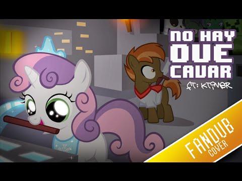 [♫] NO HAY QUE CAVAR - Minecraft And Pony Parody - Fandub Español Latino
