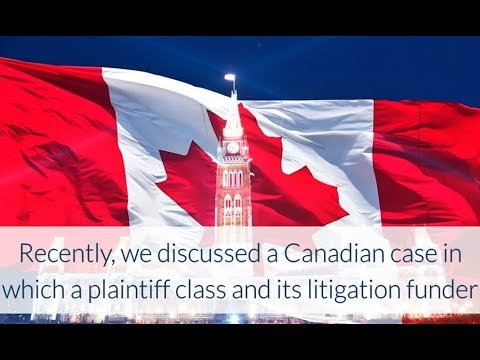Canadian Court Concludes That Litigation Financing Is a Private Matter
