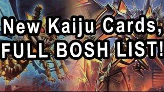 New Kaiju Cards, Discussion, Replays, FULL BOSH LIST!