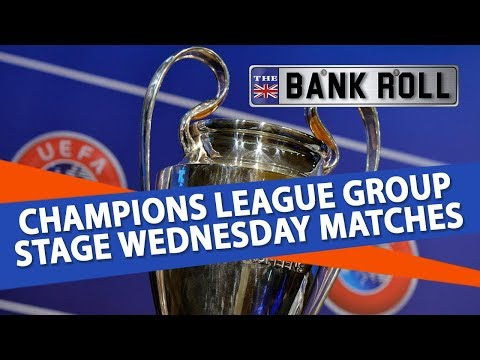 Football Betting Preview | Champions League Group Stage Wednesday Matches | Team Bankroll