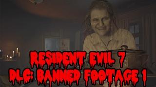 dlc resident evil 7 banned footage vol 1 gameplay fr lrb jeel