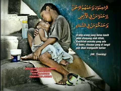 Islam agama perdamaian & Kasih sayang 'Bantulah saudaramu..! Maka surga ditanganmu Mp3