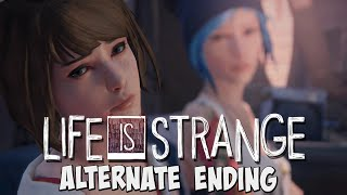 "Life Is Strange Episode 5 | Alternate Ending! ""Sacrifice Arcadia Bay"""