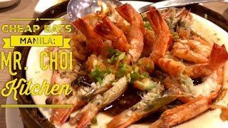 Cheap Eats Manila: Mr. Choi Kitchen Chinese Restaurant Walter Mart Makati