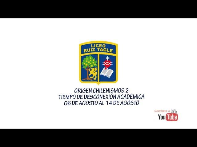 ORIGEN CHILENISMOS 2