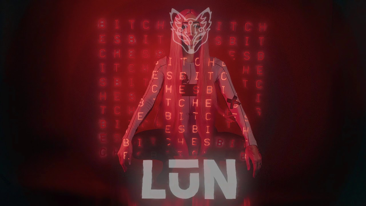 Download LŪN - bitches [Official Audio]