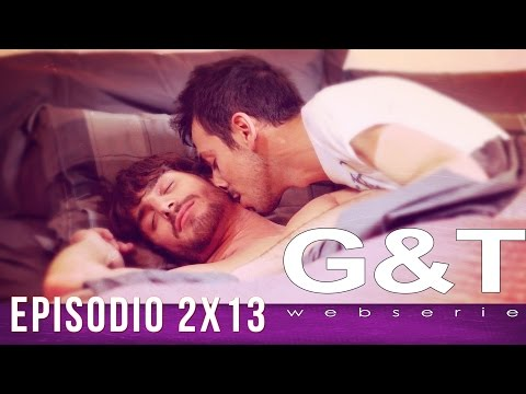 "G&T webserie 2x13 - ""(Loose) Ends & Passions"""