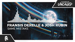 Fransis Derelle - Same Mistake (feat. Josh Rubin) [Monstercat Release]