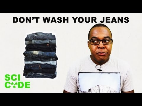 Why You Shouldn't Wash Your Jeans | SCI CODE