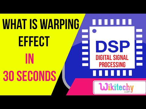 what is warping effect | DSP interview questions and answers | ece interview questions