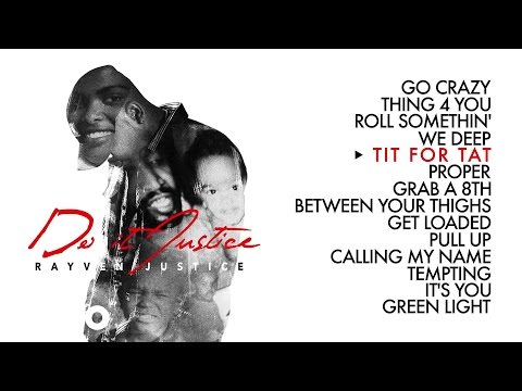 Rayven Justice - Tit for Tat (Audio) ft. Keyshia Cole