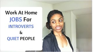 Best Work At Home jobs For Introverts // People Who Don't Talk Much