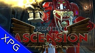 Warhammer 40,000 Space Hulk - Ascension Edition :( (Gameplay First Impressions)