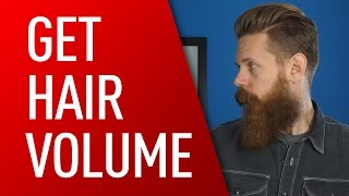 How to Add Volume to Men