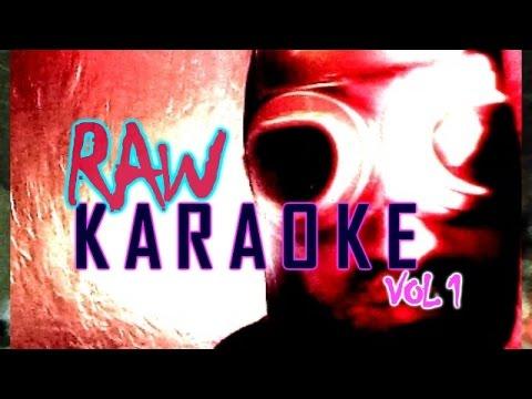 RAW KARAOKE  - Vol 1