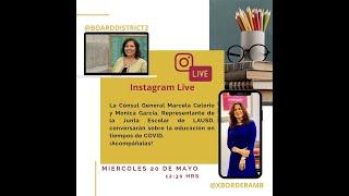 Conversacion con Mónica Garcia, Representante de la Junta Escolar de LAUSD: 20 de mayo, 2020