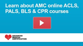 BLS, PALS, & ACLS Certification Online from Advanced Medical Certification