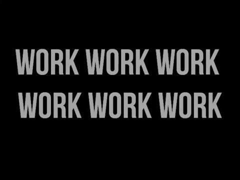 Rihanna - Work Ft Drake (Lyrics)