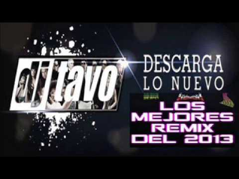 DJ Tavo Yo te lo dije Mix 2013