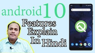 'Android Q' Android 10  Amazing Android Q Features In Hindi