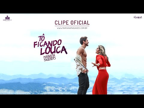 Baixar Mariana Fagundes - Tô Ficando Louca (Clipe Oficial)