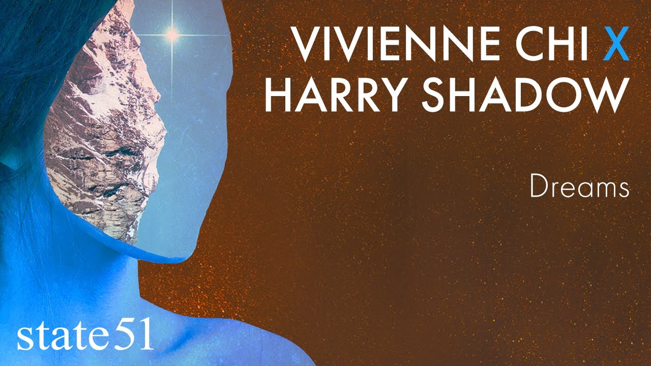 Dreams by Vivienne Chi and Harry Shadow - Music from The state51 Conspiracy