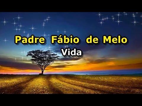 Padre Fábio de Melo - Vida (Karaokê)